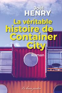Livre numérique La véritable histoire de Container City
