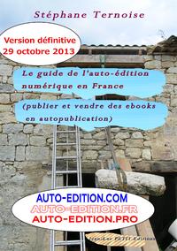Livre numérique Le guide de l'auto-édition numérique en France (Publier et vendre des ebooks en autopublication)