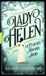 Livre numérique Lady Helen (Tome 1) - Le Club des Mauvais Jours