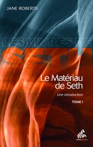 Livre numérique Le Matériau de Seth, Tome I
