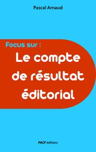 Livre numérique Le Compte de résultat éditorial