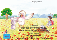 Livre numérique La storia della poiana Matteo che non vuole cacciare i topi. Italiano-Inglese. / The story of the little Buzzard Ben, who doesn't like to catch mice. Italian-English.