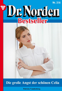 Livre numérique Dr. Norden Bestseller 316 – Arztroman