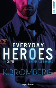 Livre numérique Everyday heroes - tome 1 Cuffed