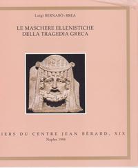 Livre numérique Le maschere ellenistiche della tragedia greca