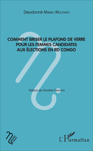 Livre numérique Comment briser le plafond de verre pour les femmes candidates aux élections en RD Congo
