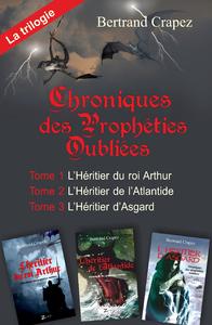 Livre numérique Chroniques des prophéties oubliées - La trilogie intégrale