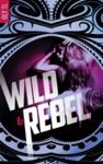 Electronic book Wild & Rebel - Tome 1