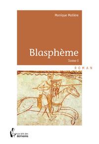 Livre numérique Blasphème - Tome I