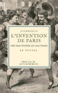 Livre numérique L'Invention de Paris : des bas-fonds au Gai Paris