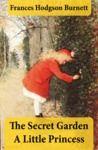 Livre numérique The Secret Garden + A Little Princess (2 Unabridged Classics in 1 eBook)
