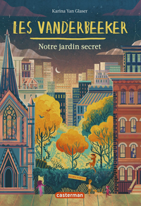 Livro digital Les Vanderbeeker (Tome 2) - Notre jardin secret