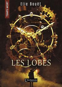 Livre numérique Les Lobes (Temps Mort : L'Anthologie)