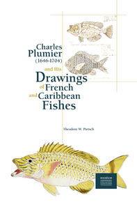 Livre numérique Charles Plumier (1646-1704) and His Drawings of French and Caribbean Fishes