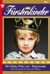 Livre numérique Fürstenkinder 1 – Adelsroman