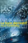 Livre numérique Le bain dérivatif ou D-CoolinWay