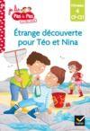 Livre numérique Téo et Nina CP CE1 Niveau 4 - Étrange découverte pour Téo et Nina