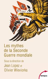 Livre numérique Les mythes de la Seconde Guerre mondiale