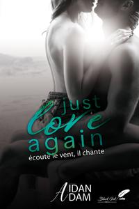 Livre numérique Just Love Again : Écoute le vent il chante