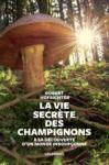 Livre numérique La Vie secrète des champignons