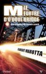 Livre numérique Le meurtre d'O'Doul Bridge