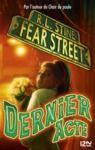 Livre numérique Fear Street - tome 05 : Dernier acte