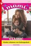 Libro electrónico Mami Classic 51 – Familienroman