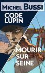 Livre numérique Mourir sur Seine - Code Lupin