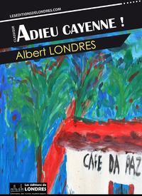 Livre numérique Adieu Cayenne