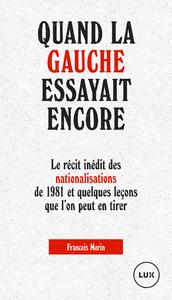 Electronic book Quand la gauche essayait encore