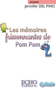 Livre numérique Les mémoires frissonnantes de Pom Pom