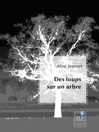Livre numérique Des loups sur un arbre