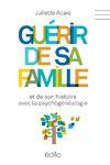 Livre numérique Guérir de sa famille