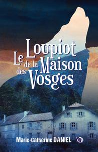 Livre numérique Le loupiot de la maison des Vosges
