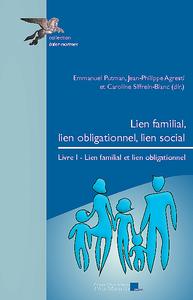 Livre numérique Lien familial, lien obligationnel, lien social. Livre I