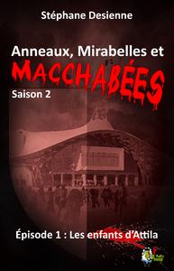 Livre numérique Anneaux, mirabelles et macchabées Saison 2: Épisode 1