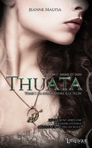 Livre numérique Thuata - Saison 1 : Anaïs & Iain, tome 1