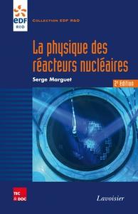 Livre numérique La physique des réacteurs nucléaires