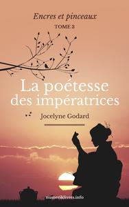 Livre numérique La Poétesse des Impératrices, tome 3