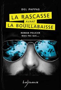 Livre numérique La Rascasse avant la Bouillabaisse