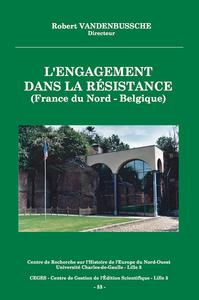 Livre numérique L'engagement dans la Résistance (France du Nord - Belgique)