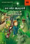 Electronic book Die drei Magier - Geheimnis im Geisterwald