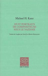 E-Book Huit portraits de compositeurs sous le nazisme
