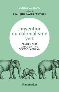 Livre numérique L'invention du colonialisme vert