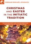 Electronic book Christmas and Easter in the Initiatic Tradition