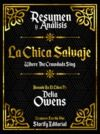 Libro electrónico Resumen Y Analisis: La Chica Salvaje (Where The Crawdads Sing) - Basado En El Libro De Delia Owens