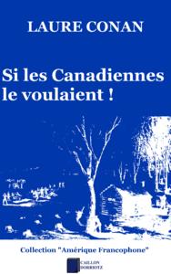 Livre numérique Si les Canadiennes le voulaient !