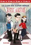 Electronic book Le club des super-héros (Tome 1) - Justice Académie