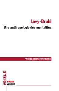 Livre numérique Lévy-Bruhl : une anthropologie des mentalités