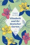 Livre numérique Elizabeth und ihr deutscher Garten
